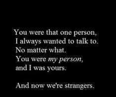 Sad Love Quotes and Sayings Now Quotes, Breakup Quotes, Hurt Quotes, Sad Love Quotes, Life Quotes, Qoutes, Friend Quotes, People Quotes, Stranger Quotes