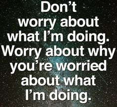 Higher Perspective via Spirit Science Bitch Quotes, Badass Quotes, Sarcastic Quotes, True Quotes, Great Quotes, Words Quotes, Wise Words, Motivational Quotes, Funny Quotes