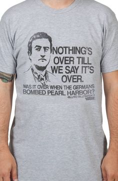 This Animal House t-shirt has some real meta stuff going on. It looks like a quote from Bluto during his famous speech in the movie, but it's not the exact same quote. This quote looks better on a t-s
