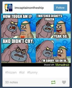 Yes I'm a teenager and I cried watching Frozen, more than once! soo much feels that I can't conceal.....