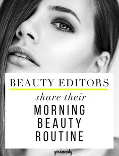 5 Beauty Editors Share Their Surprising Morning Beauty Routines - Take a peek inside our personal beauty closets.
