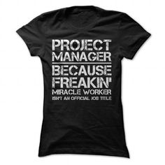 Project Manager Job Title T Shirts, Hoodies. Get it now ==► https://www.sunfrog.com/Jobs/Project-Manager-Job-Title-Black-52215080-Ladies.html?57074 $19