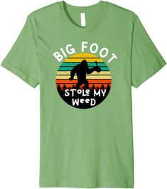 Amazon.com: Bigfoot Stole My Marijuana/Weed Graphic Vintage Retro 420 Premium T-Shirt: Clothing Bigfoot, Edgy Outfits, Shirt Price, Funny Tees, Branded T Shirts, Weed, Retro Fashion, Fashion Brands, Retro Vintage