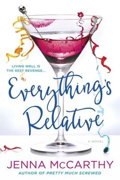 "Read ""Everything's Relative"" by Jenna McCarthy available from Rakuten Kobo. Her two memoirs were ""hilarious.""* Her first novel, Pretty Much Screwed, was ""brilliant.""** Now, Jenna McCarthy returns . Good Books, Books To Read, My Books, Janet Evanovich, Book Wallpaper, Book Tattoo, Page Turner, First Novel, Backgrounds"