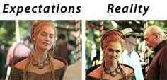 Expectations Vs. Reality / Game of thrones - Imgur