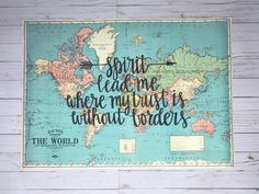Gale Nation Spirit Lead me Hand lettered map on a blue world map