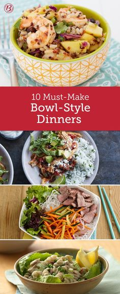 These dinners all have one thing in common—besides being fast, fresh and full of flavor—they're all served in a bowl.