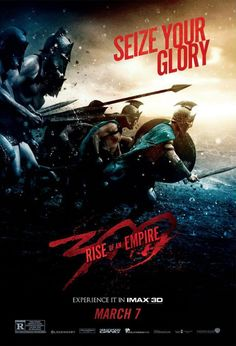 IMAX Poster for 300: RISE OF AN EMPIRE About