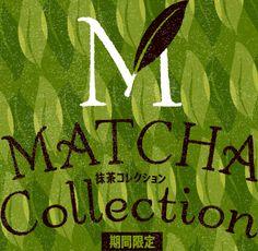 MATCHA Collection 抹茶コレクション 期間限定