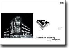 Erich Mendelsohn Schocken Building