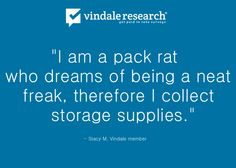 Are you a neat freak? Or a pack rat?