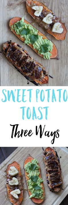 Sweet Potato Toast - Three Ways to try this delicious trendy breakfast, including PB with balsamic fig, avocado lime, and PB with banana. via @euphorianutr