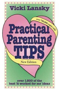 Practical Parenting Tips (Paperback) | Overstock.com Shopping - The Best Deals…