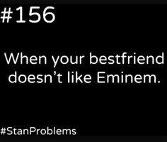 Well my bestfriend does.  Yasmine si tu passes par la bonne journée