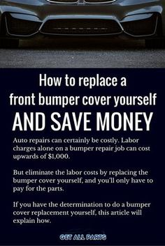 Front Bumper Replacement Cost >> 34 Best Car Care Maintenance Images Car Keep It Cleaner