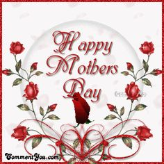 Happy Mother's Day mothers day happy mother's day mother's day i love you mom mother greetings flowers for mother mother graphics mother's day animated