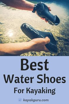 Best Water Shoes For Kayaking - Water shoes are essential if you're goign to be kayaking for long periods of time - especially if you're going to be trekking onshore now and again. Here's our guide to all things water shoe Camping En Kayak, Kayak Fishing, Fishing Boats, Fishing Tips, Camping Gear, Sea Kayak, Fishing Pliers, Kayak Boats, Fishing Videos