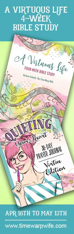 "FREE Printable Bible Study ""A Virtuous Life"" and ""Quieting Your Heart"" Prayer Journal which can be purchased on Amazon. Great to use in your War Room or Prayer Closet. @timewarpwife"