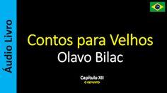 Áudio Livro - Sanderlei: Olavo Bilac - Contos para Velhos - 12 / 16
