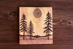 Wood burned with a knot moon.  How cool.