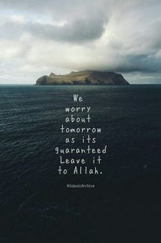 Live in the present and don't worry for the future.just leave it to Allah♥️ Quran Verses, Quran Quotes, Hindi Quotes, Allah Quotes, Quotations, Muslim Quotes, Religious Quotes, Prophet Muhammad Quotes, Islamic Quotes Wallpaper