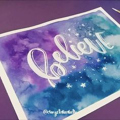 WEBSTA @ chrystalizabeth - Believe ✨ Day 6 of #JoyAndSparkleDecember ..MaterialsPaper: Canson XL Watercolor Paper Watercolor: Dr. Ph. Martin's Radiant Concentrated Watercolors White Ink: Dr. Ph. Martin's Bleed Proof White Brushes:Lettering - Royal
