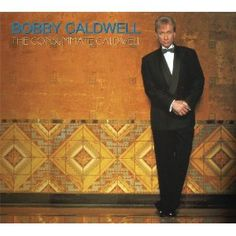 Bobby Caldwell ~