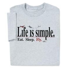 ComputerGear Life is simple...Fly T-shirt 2 LEFT!