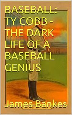 Shared via Kindle. Description: Ty Cobb stands as one of the elite baseball players of all time, but his rage and vile personality almost overshadowed his accomplishments on the field.