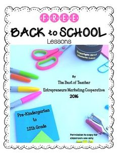 Free Back to School Lessons By The Best of Teacher Entrepreneurs MC - 2016 First Grade Freebies, Kindergarten Freebies, Teacher Freebies, Ninth Grade, Seventh Grade, Fourth Grade, Second Grade, First Grade Lessons, School Lessons