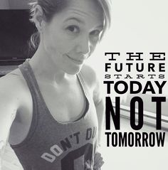 What are you doing TODAY to make TOMORROW better?