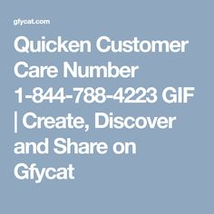 20 Amazing Quicken Technical Support 1-8447884223 images   Customer