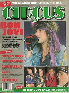 Circus magazine. Positive I had this issue because Bon Jovi was on the cover.