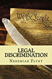 Free Kindle Book -   Legal Discrimination Check more at http://www.free-kindle-books-4u.com/parenting-relationshipsfree-legal-discrimination/