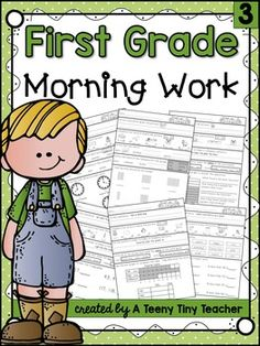 First Grade Morning Work Part 3 This pack contains 3 months of printables that can be used as Morning Work, Homework, or as an Assessment. Language Arts and Math are reviewed on a daily basis and support the Common Core State Standards.