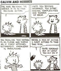Knowing or doing (Credits: B. Watterson)
