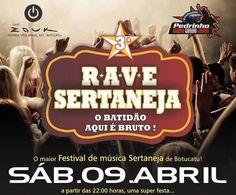 3ª RAVE SERTANEJA EM BOTUCATU - Dia 09 de Abril de 2016, a partir das 22 horas, acontece, na ZOUK em Botucatu a 3ª Rave Sertaneja, o maior festival de música Sertaneja de Botucatu
