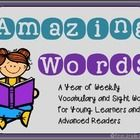 Amazing Words- a whole year's worth of vocabulary/sight word lists for young readers.  I use them for enrichment for my high readers, but there are endless possibilities for use!