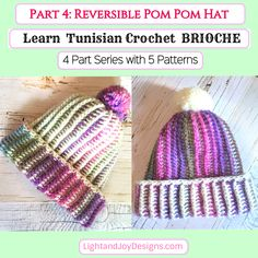 "Tunisian Brioche Series – Part 4 – ""Reversible Pom Pom Hat"" – Free Crochet Pattern – Light and Joy Designs Tunisian Crochet Patterns, Crochet Stitches, Crochet Hooks, Crochet Gifts, Free Crochet, Quick Crochet, How To Make Scarf, Beanie Pattern, Pom Pom Hat"
