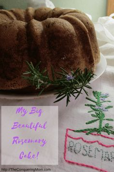 Cake with Rosemary...Mmm!