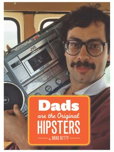 Dads Are the Original Hipsters by Chronicle Books at Gilt