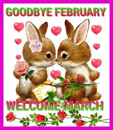 Cute Goodbye February Welcome March Images – Free Printable Calendar Templates – Jennifer Space Hello March Images, Hello February Quotes, March Quotes, Hello January, Happy March, Goodbye Images, February 2016, February Wallpaper, Wallpaper For Facebook