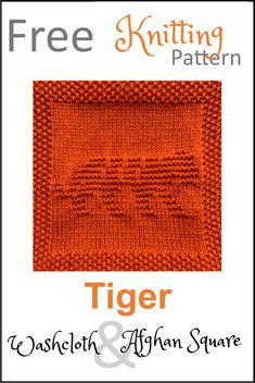 Free Tiger Dishcloth or Afghan Square Knitting Pattern - Daisy and Storm Knitted Dishcloth Patterns Free, Knitting Squares, Knitted Washcloths, Knitting Stiches, Knit Dishcloth, Knitting Charts, Baby Knitting Patterns, Loom Knitting, Free Knitting