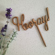 Hooray Wooden Cake Topper by LorynLovesPartyware