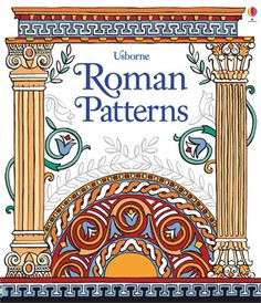 Booktopia has Roman Patterns, Patterns to Colour by Sam Lake. Buy a discounted Hardcover of Roman Patterns online from Australia's leading online bookstore. Rome Activities, Painting Activities, Mosaic Patterns, Color Patterns, Art Patterns, Pattern Art, Ancient Rome, Ancient History, Roman History Books