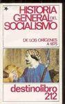 Historia general del socialismo / publicada bajo la dirección de Jacques Droz
