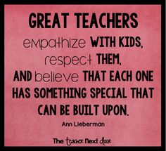 Well said! Find more Teacher Quotes at The Teacher Next Door.