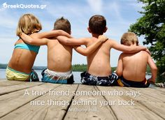 #quotes A true friend someone who says nice things behind your back - Anthony Hall