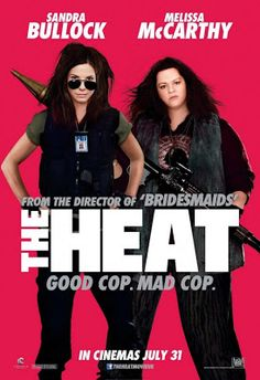 The Heat (2013)  This movie was hilarious!!!