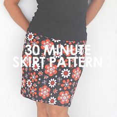 "Thirty Minute Skirt.  Free pattern in sizes 34-50""hip and tutorial on how to create your own custom sized pattern too.  Full video instructions."